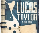 Lucas Taylor & Old Soul